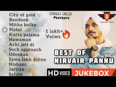 Nirvair pannu all songs | audio jukebox | best of nirvair pannu 2020-21 - Outlaw Films