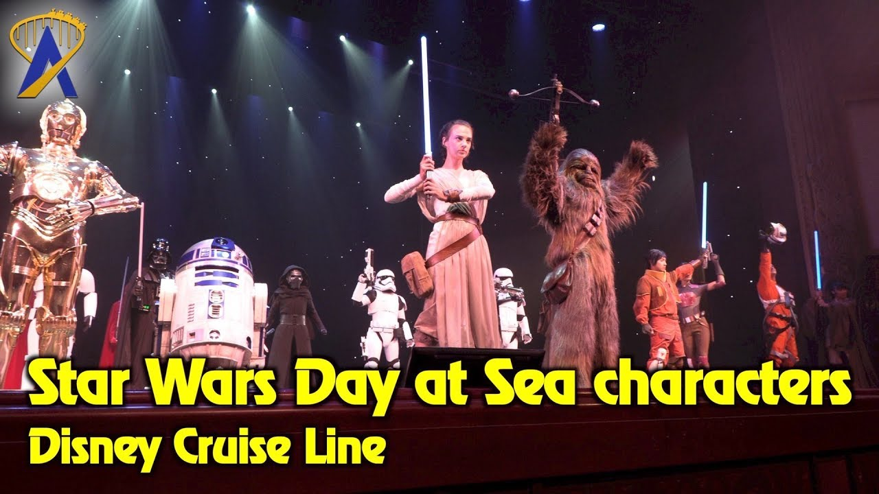 Star Wars Characters Appear Together During Star Wars Day At Sea On Disney Cruise Line Youtube