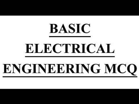 Electrical engineering Questions and Answers