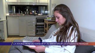 Yvelines | La double peine du Covid-19 et du Brexit pour les étudiants français
