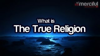 What is the True Religion ᴴᴰ