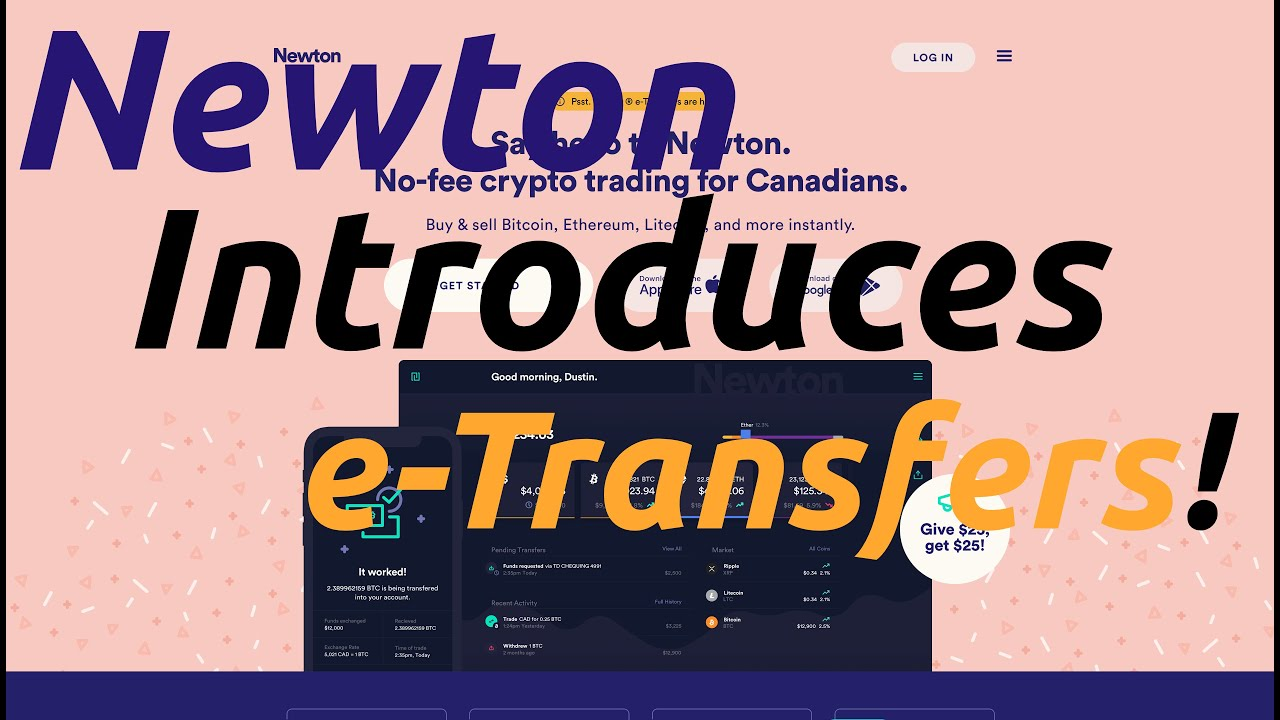 How to Buy Crypto Via Etransfer With Newton in 2020 (Get $25 FREE!)