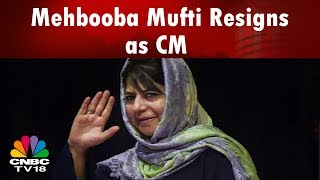 BJP Quits Alliance with PDP in Kashmir: Mehbooba Mufti Resigns as CM | CNBC TV18