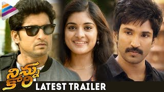 Ninnu Kori Latest Trailer | Nani | Nivetha Thomas | Aadhi Pinisetty | Latest Movie Trailers 2017