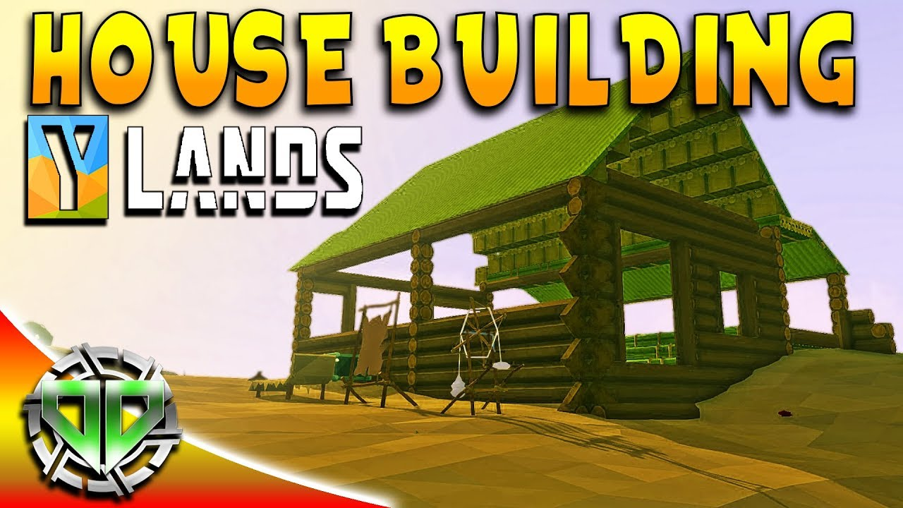 Building a house and getting started ylands gameplay for How to get started building a home