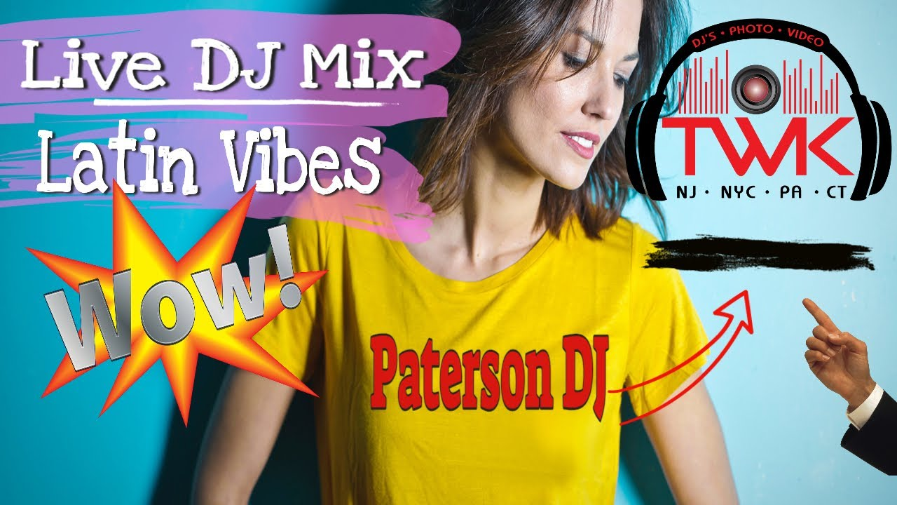 🎛️ DJs In Paterson NJ | Twk Events ~ Wedding DJ In Paterson NJ | Bilingual DJ In Paterson NJ~ DJ Mix