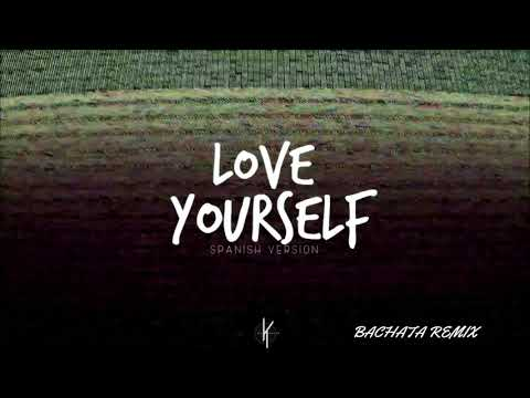 Love Yourself - (Bachata Remix Dj Khalid)