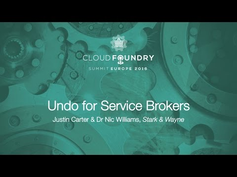 Undo for Service Brokers - Justin Carter & Dr Nic Williams, Stark & Wayne