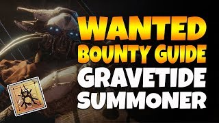 Destiny 2 WANTED BOUNTY: GRAVETIDE SUMMONER - Spider's Weekly Bounty Guide!
