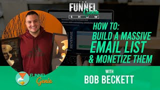 How To Build A Massive Email List & Monetize Them