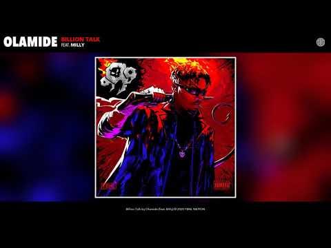 Download Olamide - Billion Talk ft Milly
