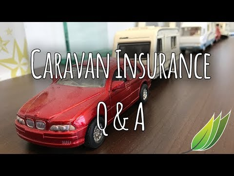 Caravan insurance questions answered