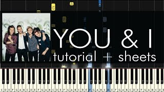 One Direction - You & I - Piano Tutorial + Sheets