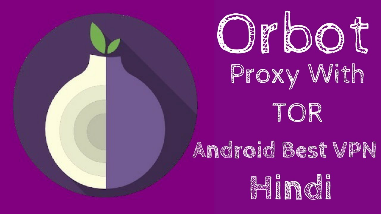 Orbot Proxy With Tor Best Free Vpn Ip Chain Hindi
