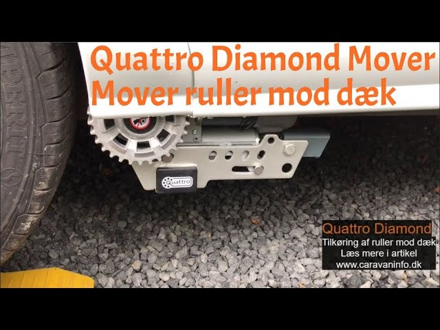 Quattro Diamond Mover - Tilkøring af ruller mod dæk