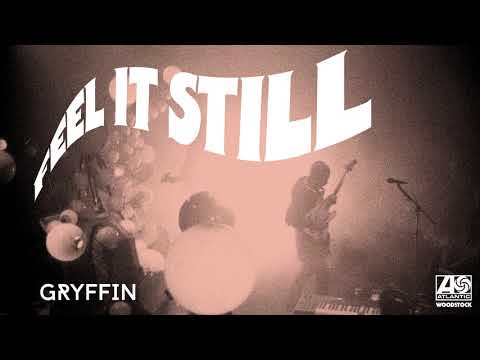 PortugalThe Man  Feel It Still Gryffin Remix