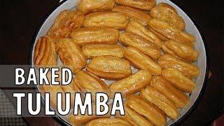 How to make Baked TULUMBA - Recipe Mp3