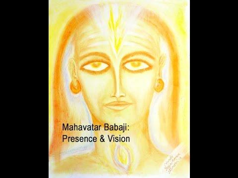 Mahavatar babaji presence vision