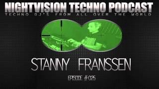Stanny Franssen [BEL] - NightVision Techno PODCAST 25 1st Anniversary pt.4