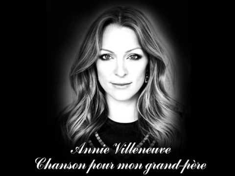 Annie Villeneuve - Chanson pour mon grand-père