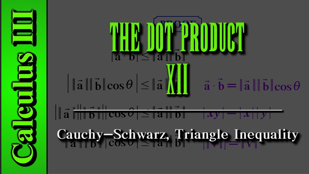 Calculus III The Dot Product Level 12 of 12 – Triangle Inequalities Worksheet