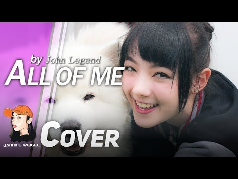 All of Me - John Legend cover By Jannine Weigel (พลอยชมพู) 'LIVE'