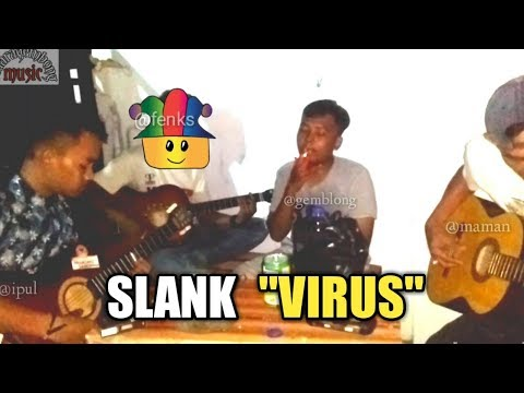 Cover Music Lagu SLANK (VIRUS)