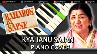 Kya Janu Sajan Song Baharon Ke Sapne | Piano Cover Chords Instrumental By Ganesh Kini