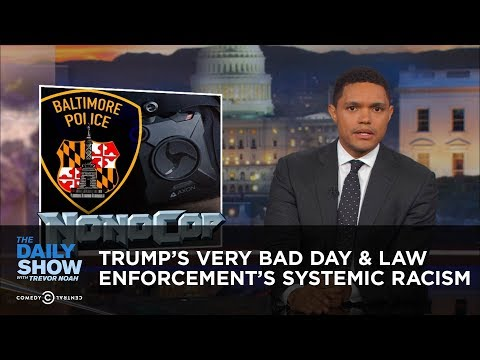 Thumbnail: President Trump's Very Bad Day & Law Enforcement's Systemic Racism: The Daily Show