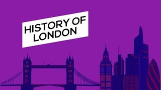 History of London | From Romans to Modern days (2018)