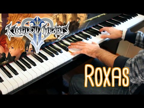 🎵 Roxas (Kingdom Hearts II) ~ Piano Collections ver. played by Moisés Nieto