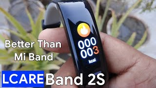 LCARE Band 2s ! Review ! Better than mi band