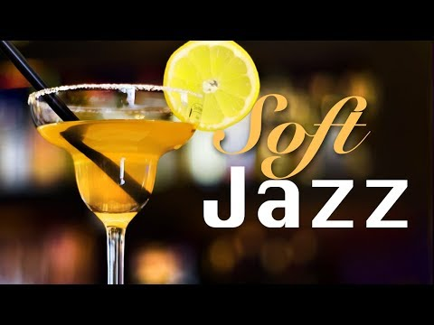 Soft Jazz Lounge Music, Jazz Ambiance Lounge, Background For Dinner, Restaurant, Cocktail, Cafe
