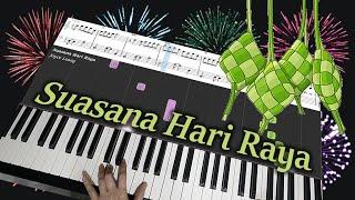 Suasana Hari Raya (Anuar Zain & Ellina)  - Piano Cover & Free Sheets
