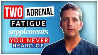 Adrenal Fatigue? Two Supplements You Should Take