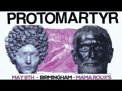 PROTOMARTYR - Birmingham - 09.05.2018