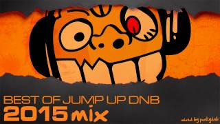 Best of Jump Up DnB | 2015 Mix