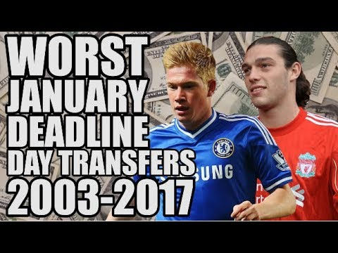 The WORST January Deadline Day Signing From Every Season (2003-2017)