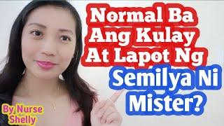 Anu Ang Normal Na Kulay at Lapot Ng Semilya?