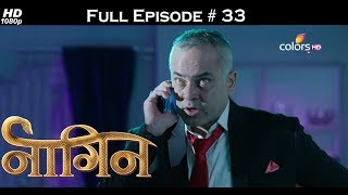Naagin - Full Episode 33 - With English Subtitles