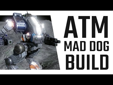 Easy 1K DMG. ATM Mad Dog Build - Mechwarrior Online The Daily Dose #386