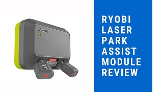 Ryobi Garage Door opener Laser Park Assist module review GDM222  GD201