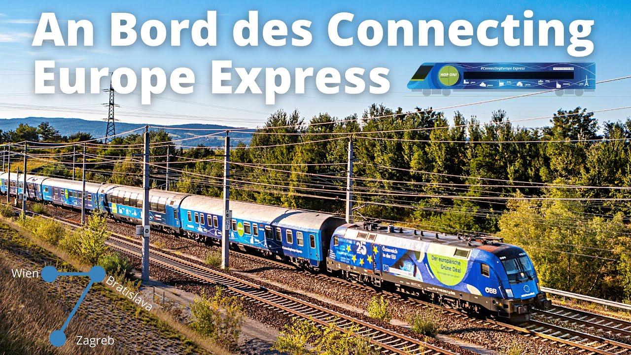 DAS ist der Connecting Europe Express | unterwegs mit dem Sonderzug von Wien nach Zagreb