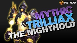 Method vs Trilliax - Nighthold Mythic