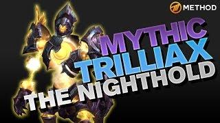 Method vs Trilliax - Nighthold Mythic