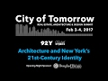 Architecture and New York's 21st-Century Identity