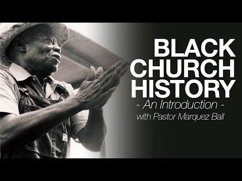 Black Church History (Part 1)