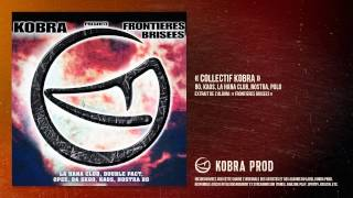 « Collectif Kobra » - Bo, Kaos, La Hana Club, Nostra, Polo