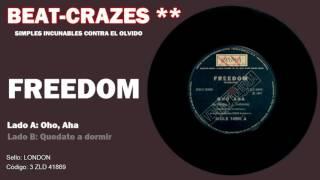 freedom oho aha