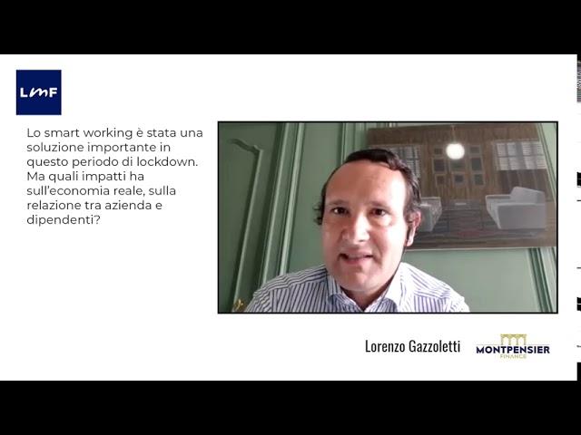 Gli impatti dello smart working - Lorenzo Gazzoletti (Montpensier)